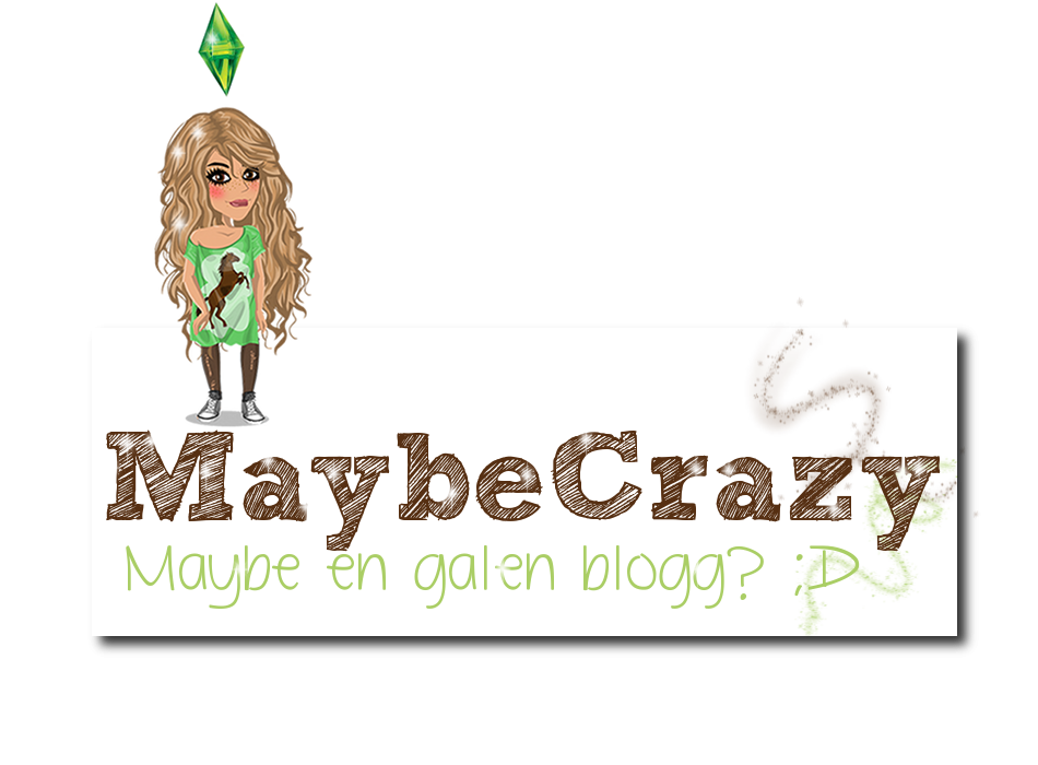 MaybeCrazy.Bloggplatsen.Se